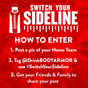 BODYARMOR Switch Your Sideline